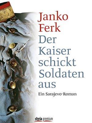 Janko Ferk, Der Kaiser schickt Soldaten aus, Cover